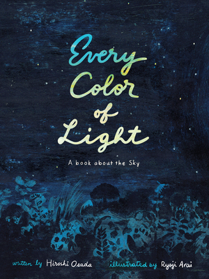 Every Color of Light by Hiroshi Osada