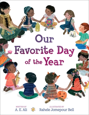 Our Favorite Day of the Year by A. E. Ali