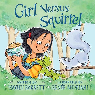 Girl Versus Squirrel by Hayley Barrett