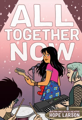 All Together Now by Hope Larson