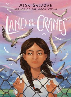 Land of the Cranes by Aida Salazar
