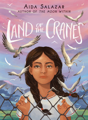 Land of the Cranes by Aida Salazar