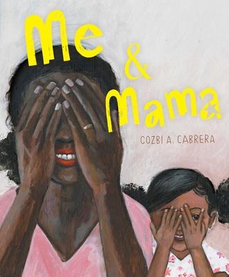 Me & Mama by Cozbi A Cabrera