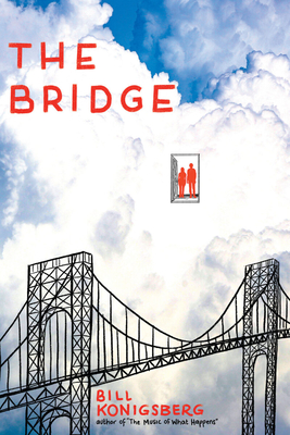 The Bridge by Bill Konigsberg