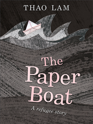 The Paper Boat by Thao Lam