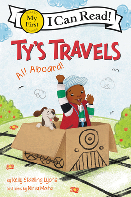 Ty's Travels All Aboard by Kelly Starling Lyons