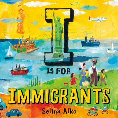 Cover image for I Is for Immigrants.